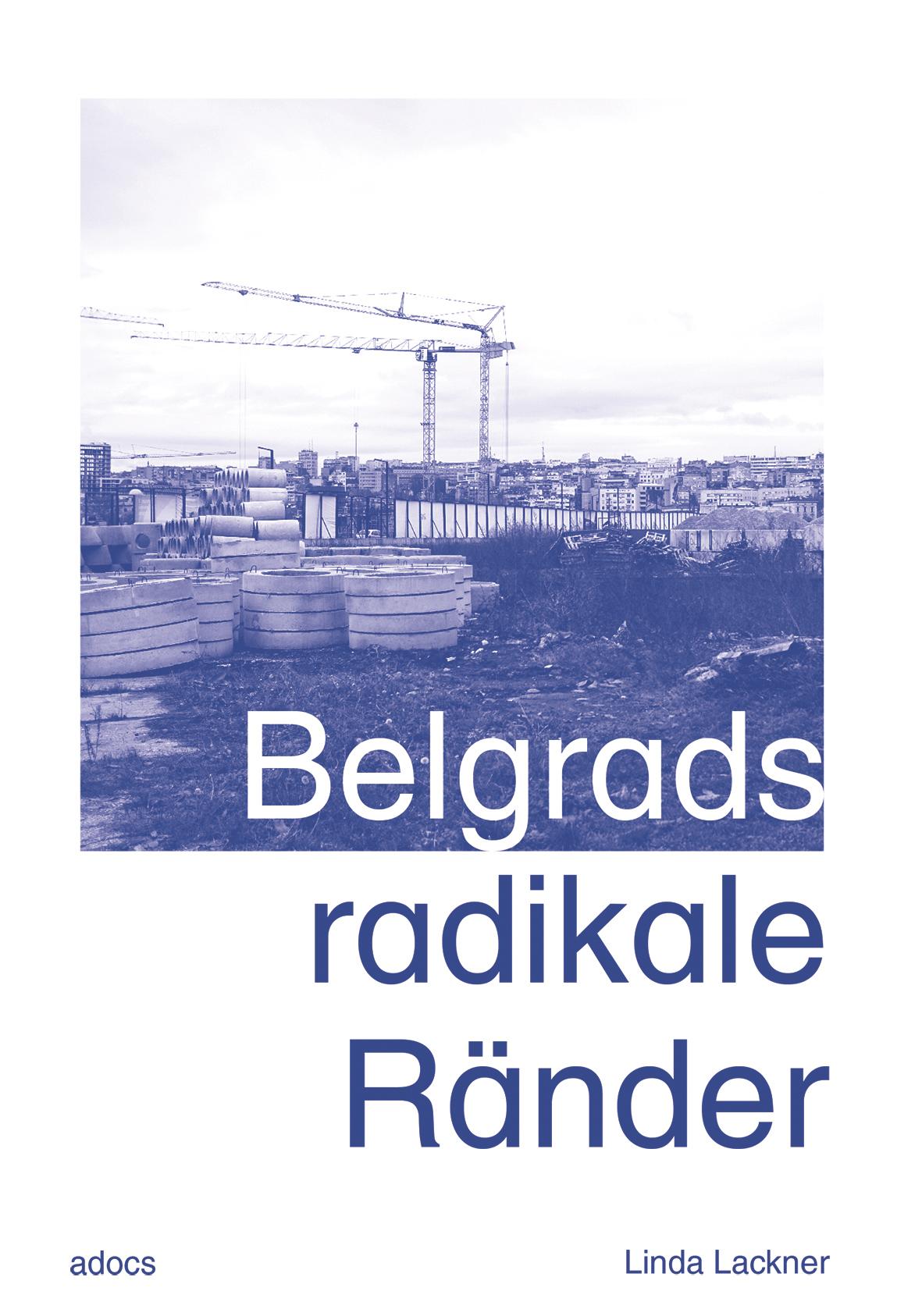 Belgrads radikale Ränder