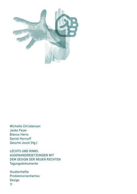 Lechts und Rinks. Eine Auseinandersetzung mit dem Design der Neuen Rechten
