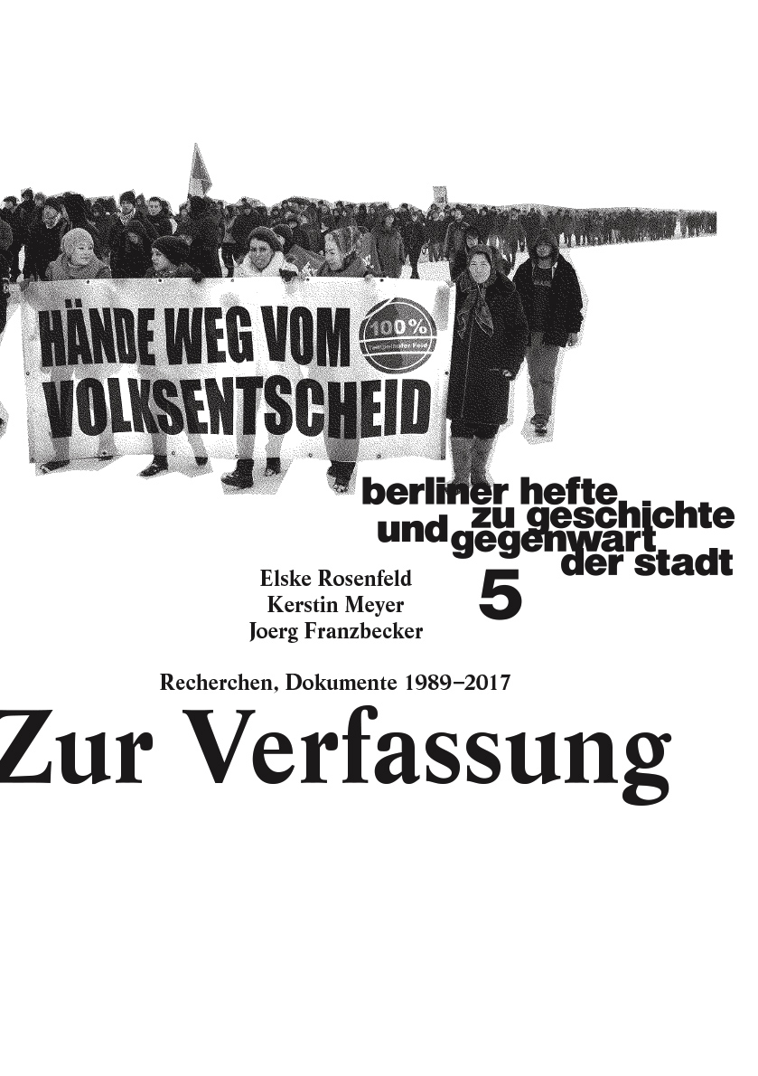 Zur Verfassung. Berliner Hefte zu Geschichte und Gegenwart der Stadt #5