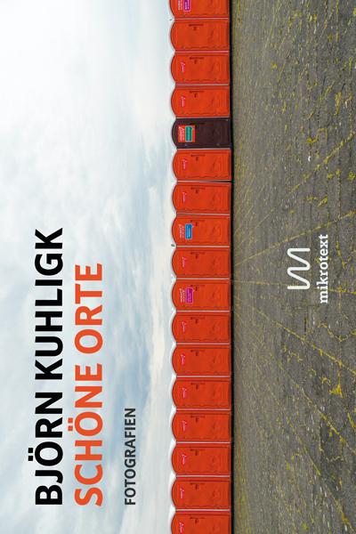 Björn Kuhligk: Schöne Orte