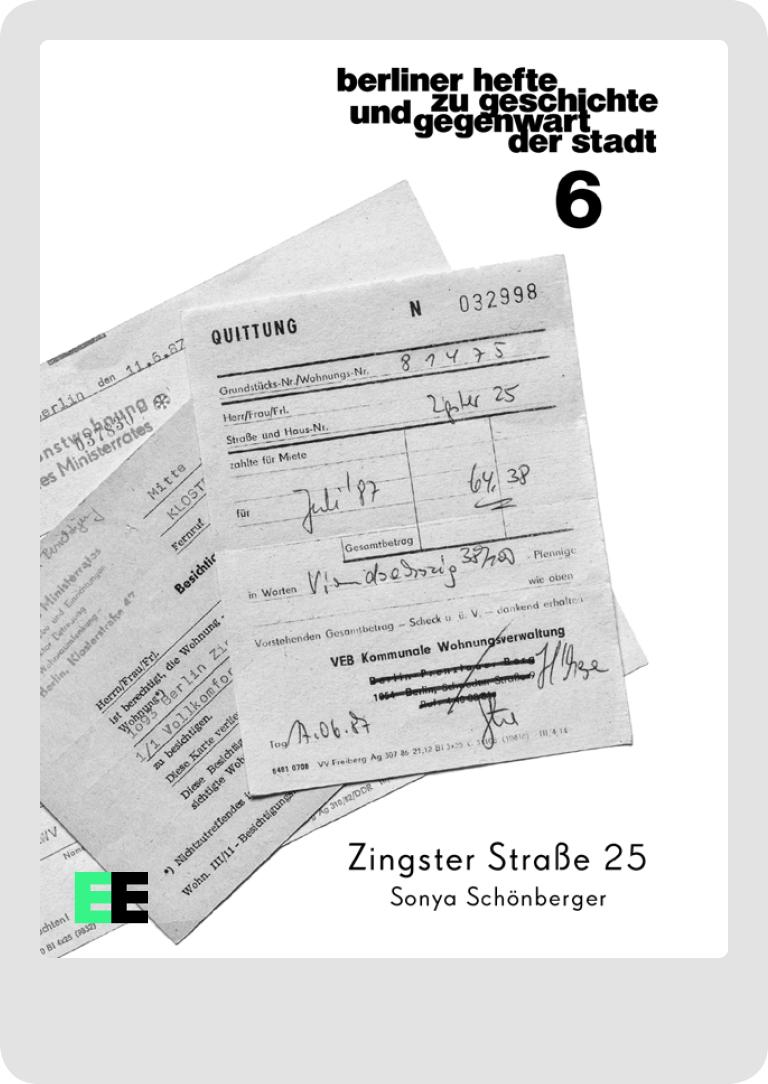 Zingster Straße 25. Berliner Hefte zu Geschichte und Gegenwart der Stadt #6